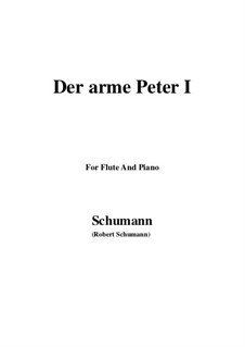 Romanzen und Balladen, Op.53: No.3 Der arme Peter (Poor Peter), Movement I, for Flute and Piano by Robert Schumann