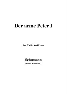 Romanzen und Balladen, Op.53: No.3 Der arme Peter (Poor Peter), Movement I, for Violin and Piano by Robert Schumann