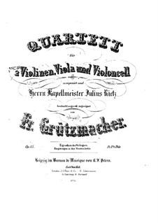 Streichquartett in e-Moll, Op.15: Streichquartett in e-Moll by Friedrich Grützmacher