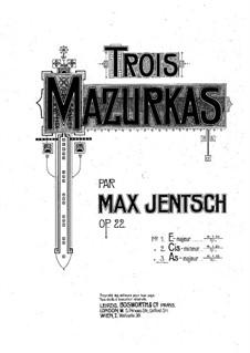 Mazurka Nr.3, Op.22: Mazurka Nr.3 by Max Jentsch
