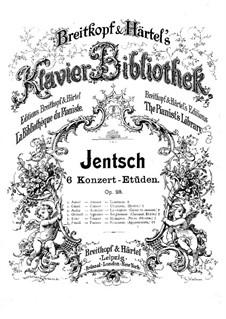 Konzert-Etüde Nr.6, Op.28: Konzert-Etüde Nr.6 by Max Jentsch
