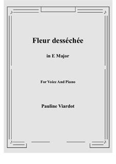 Fleur desséchée: E Major by Pauline Viardot