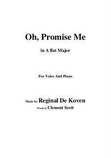 Oh Promise Me, Op.50: A flat Major by Reginald De Koven