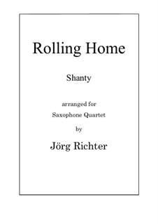 Rolling Home: Für Saxophonquartett by folklore