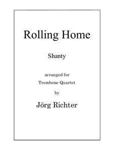 Rolling Home: Für Posaunenquartett by folklore