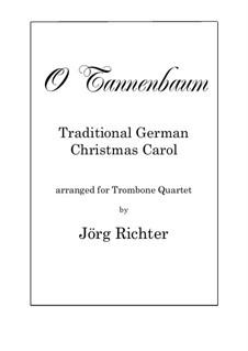 O Tannenbaum: Für Posaunenquartett by folklore