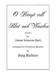 O Haupt voll blut und wunden: Für Posaunenquartett by Johann Sebastian Bach