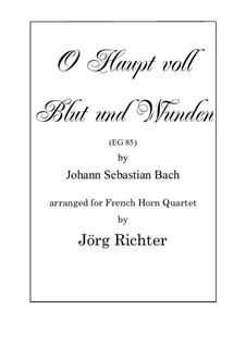 O Haupt voll blut und wunden: Für Horn Quartett by Johann Sebastian Bach