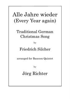 Alle Jahre wieder: Für Fagott Quintett by Friedrich Silcher