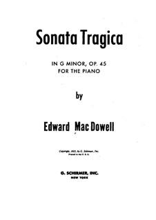 Sonate Nr.1 'Tragische', Op.45: Für Klavier by Edward MacDowell