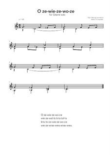 O ze-wie-ze-wo-ze: For guitar solo (C Major) by folklore