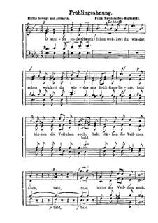 Sechs Lieder, Op.48 : Nr.1 Frühlingsahnung by Felix Mendelssohn-Bartholdy
