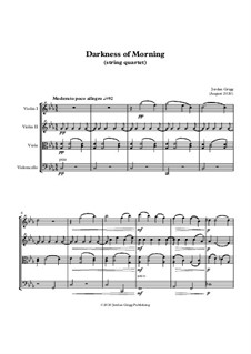 Darkness of Morning (string quartet): Darkness of Morning (string quartet) by Jordan Grigg
