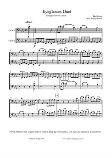 Eyeglasses Duet, arranged for two cellos (cello duet, cello duo): Eyeglasses Duet, arranged for two cellos (cello duet, cello duo) by Ludwig van Beethoven