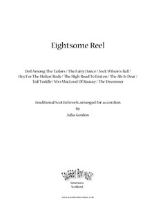 Eightsome Reel (Deil Among The Tailors / The Fairy Dance / Jock Wilson's Ball /  Hey For The Heilan' Body / The High Road To Linton / The Ale Is Dear /  Tail Toddle / Mrs MacLeod Of Raasay / The Drummer): Eightsome Reel (Deil Among The Tailors / The Fairy Dance / Jock Wilson's Ball /  Hey For The Heilan' Body / The High Road To Linton / The Ale Is Dear /  Tail Toddle / Mrs MacLeod Of Raasay / The Drummer) by folklore