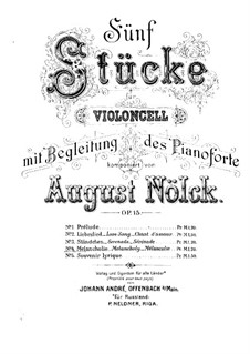 Fünf Stücke, Op.15: Nr.4 Melancholie – Partitur by August Nölck