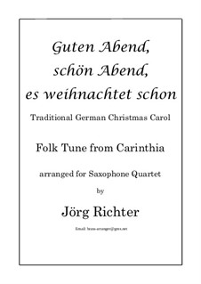 Guten Abend, schön Abend, es weihnachtet schon: Für Saxophon Quartett by folklore