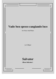 Vado ben spesso cangiando loco: A-Dur by Salvator Rosa