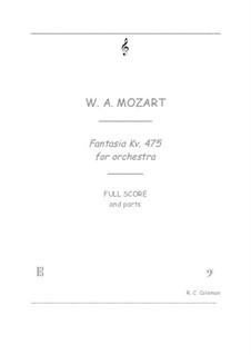 Fantasie für Klavier Nr.4 in c-Moll, K.475: Orchestra transcription by Wolfgang Amadeus Mozart