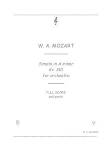 Sonate für Klavier Nr.8 in a-Moll, K.310: Orchestra transcription by Wolfgang Amadeus Mozart
