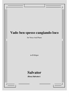 Vado ben spesso cangiando loco: B Major by Salvator Rosa