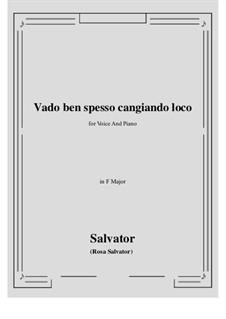 Vado ben spesso cangiando loco: F-Dur by Salvator Rosa