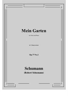 Lieder und Gesänge, Op.77: No.2 Mein Garten (f sharp minor) by Robert Schumann