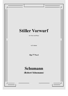 Lieder und Gesänge, Op.77: No.4 Stiller Vorwurf (b minor) by Robert Schumann