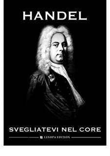 Julius Cäsar, HWV 17: Svegliatevi nel core by Georg Friedrich Händel