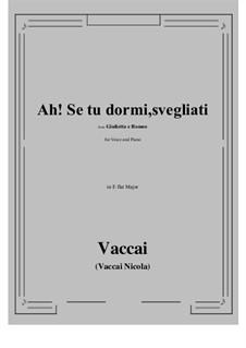 Julia und Romeo: Ah! Se tu dormi, svegliati (E flat Major) by Nicola Vaccai