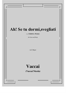 Julia und Romeo: Ah! Se tu dormi, svegliati (G Major) by Nicola Vaccai