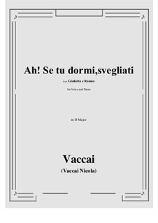 Julia und Romeo: Ah! Se tu dormi, svegliati (D Major) by Nicola Vaccai