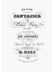 Grosse Fantasie über Thema aus 'Le comte Ory' von Rossini, Op.47: Für Klavier by Henri Herz