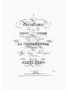 Variationen Brillante über Themen aus 'La Cenerentola' von Rossini, Op.60: Für Klavier by Henri Herz