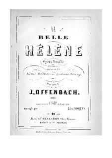 La belle Hélène (Die schöne Helena): Bearbeitung für Stimmen und Klavier by Jacques Offenbach