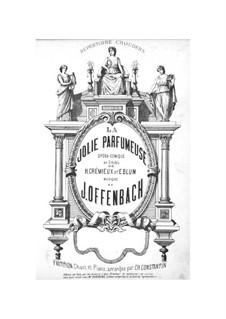 La jolie parfumeuse: Klavierauszug mit Singstimmen by Jacques Offenbach