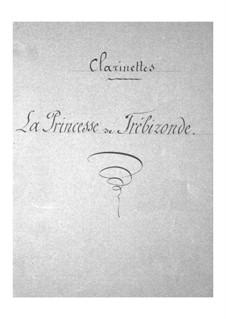 La princesse de Trébizonde (Die Prinzessin von Trapezunt): Klarinettenstimme by Jacques Offenbach