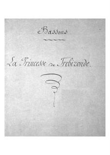 La princesse de Trébizonde (Die Prinzessin von Trapezunt): Fagottstimme by Jacques Offenbach