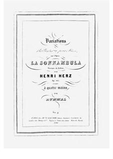 Variationen Brillante über Themen aus 'La Sonnambula' von Bellini, Op.105: Für Klavier, vierhändig by Henri Herz
