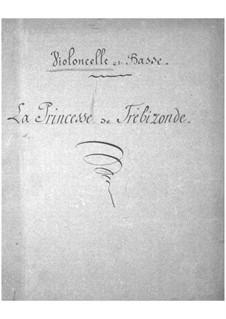 La princesse de Trébizonde (Die Prinzessin von Trapezunt): Cellos- und Kontrabassstimme by Jacques Offenbach