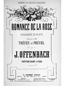 La romance de la rose: Klavierauszug mit Singstimmen by Jacques Offenbach