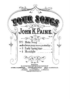 Vier Lieder, Op.29: No.2 I Wore You Roses Yesterday by John Knowles Paine