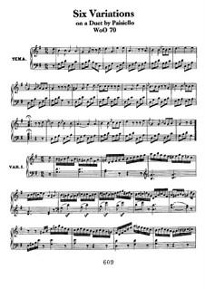 Sechs Variationen über 'Nel cor più non mi sento' aus 'La Molinara' von G.Paisiello, WoO70: Für Klavier by Ludwig van Beethoven