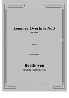 Leonore. Ouvertüre No.3, Op.72b: Vollpartitur by Ludwig van Beethoven