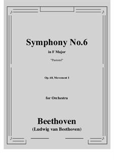 Teil I. Erwachen heiterer Gefühle bei der Ankunft auf dem Lande: Vollpartitur by Ludwig van Beethoven