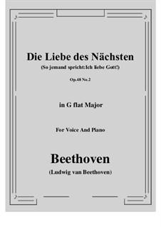 No.2 Die Liebe des Nächsten (So jemand spricht:Ich liebe Gott!): G flat Major by Ludwig van Beethoven