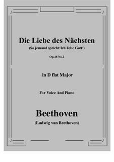No.2 Die Liebe des Nächsten (So jemand spricht:Ich liebe Gott!): D flat Major by Ludwig van Beethoven