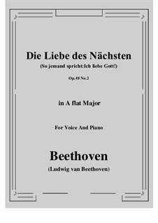 No.2 Die Liebe des Nächsten (So jemand spricht:Ich liebe Gott!): A flat Major by Ludwig van Beethoven