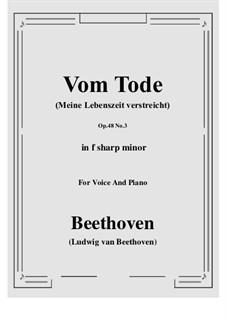 No.3 Vom Tode (Meine Lebenszeit verstreicht): F sharp minor by Ludwig van Beethoven