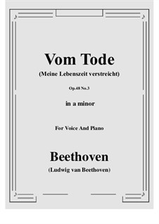 No.3 Vom Tode (Meine Lebenszeit verstreicht): A minor by Ludwig van Beethoven